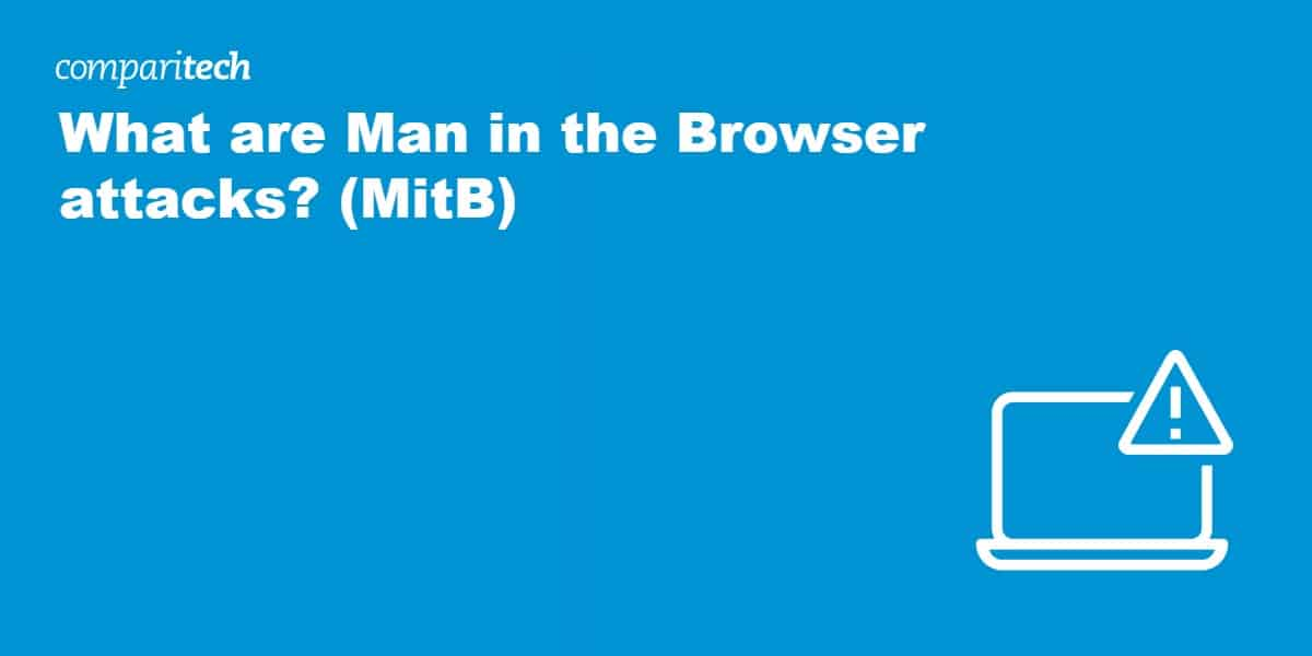 What is Man in the Browser attack