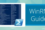 Windows Remote Management (WinRM) Guide