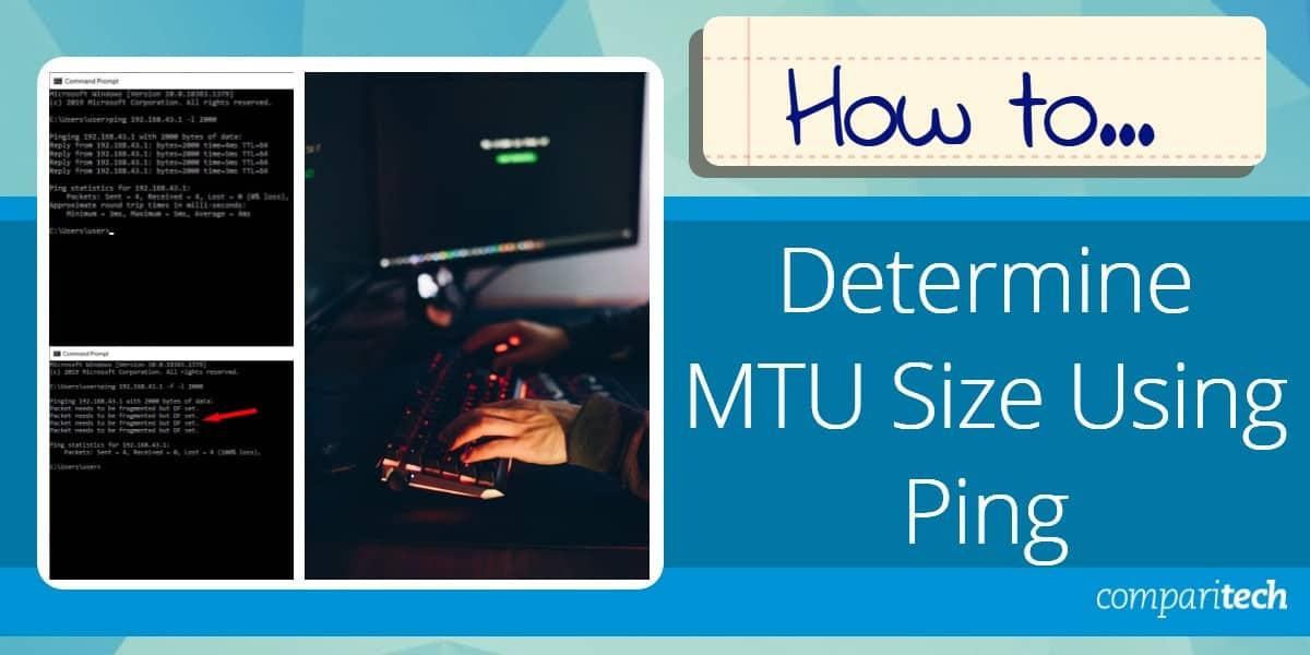 Determine MTU Size Using Ping