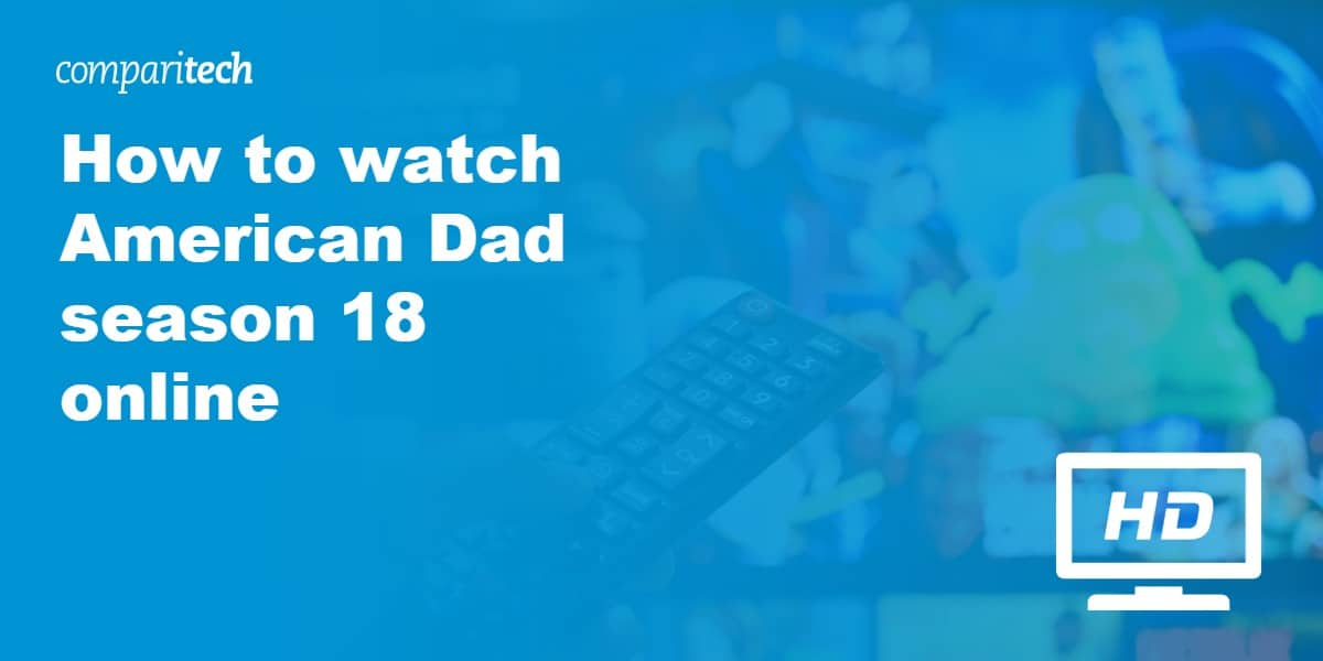 watch American Dad season 18 online