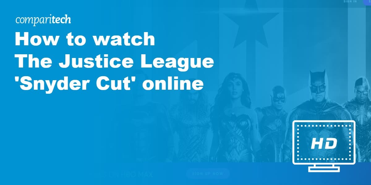 How to watch The Justice League Snyder Cut online