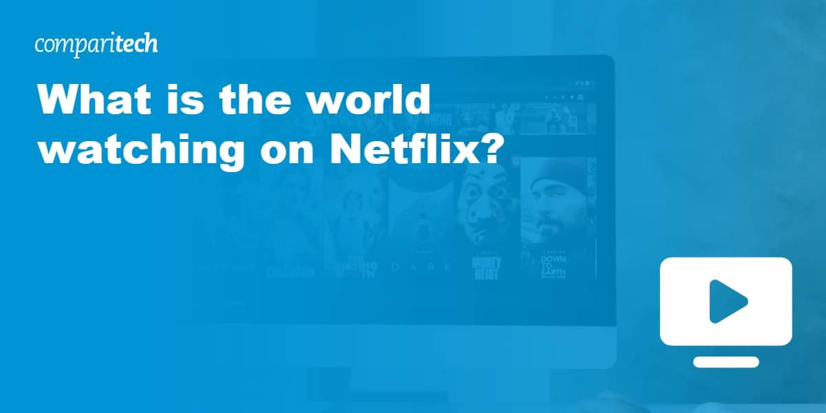 What is the world watching on Netflix_