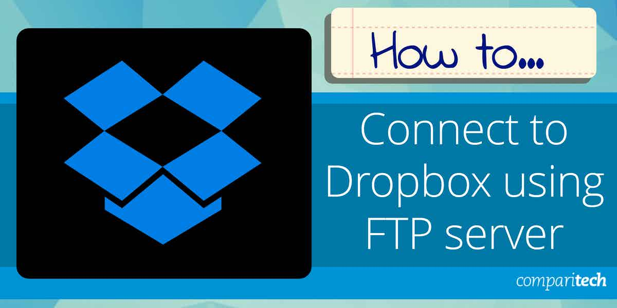 Connect to Dropbox using FTP server
