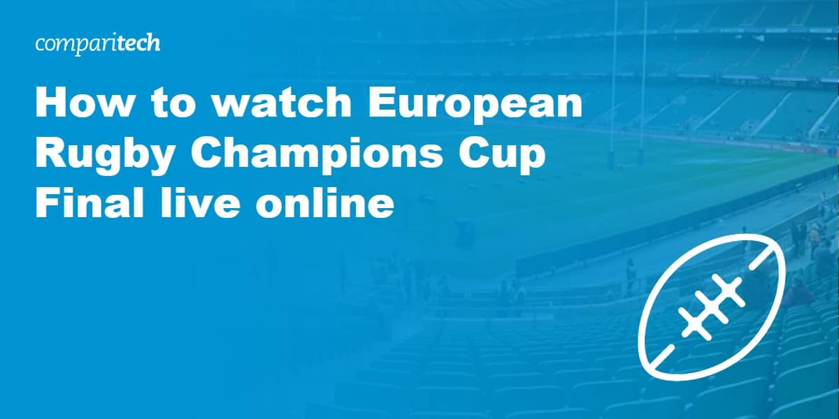 watch European Rugby Champions Cup Final
