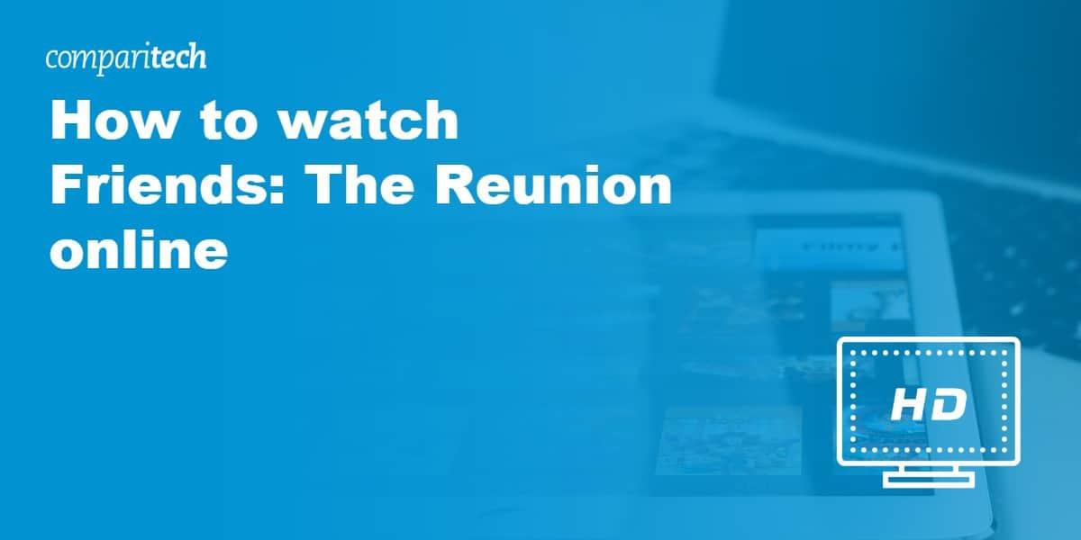 watch Friends The Reunion online