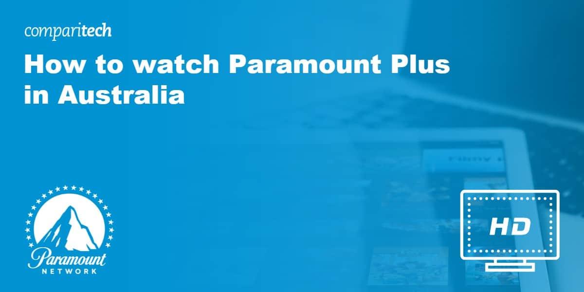 watch Paramount Plus in Australia