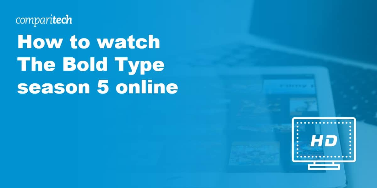 watch The Bold Type season 5 online