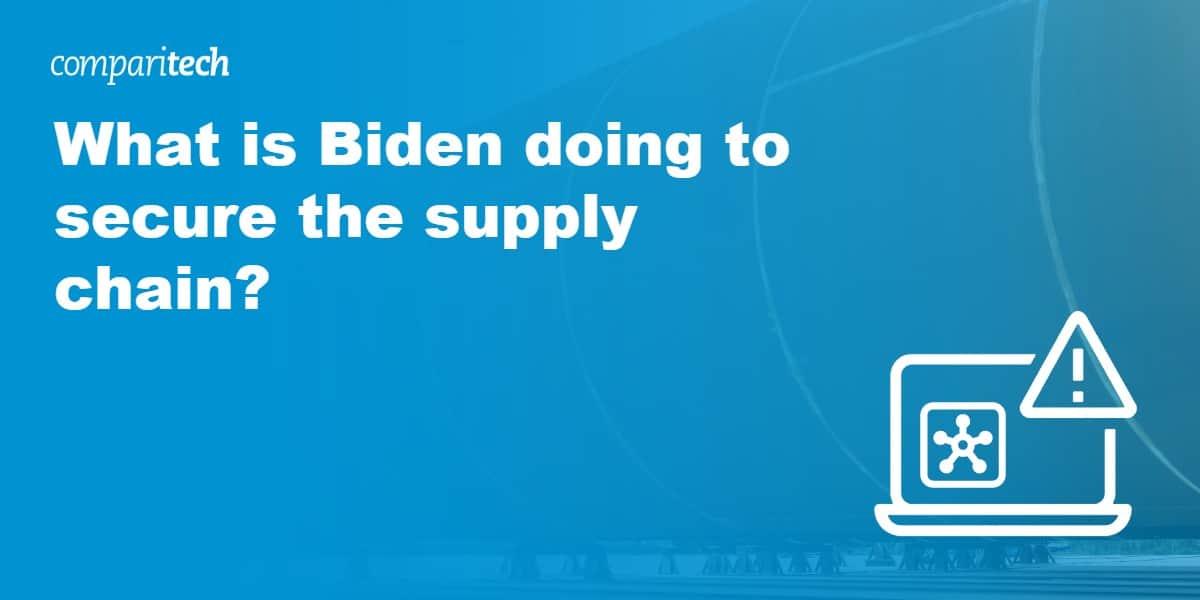 Biden supply chain
