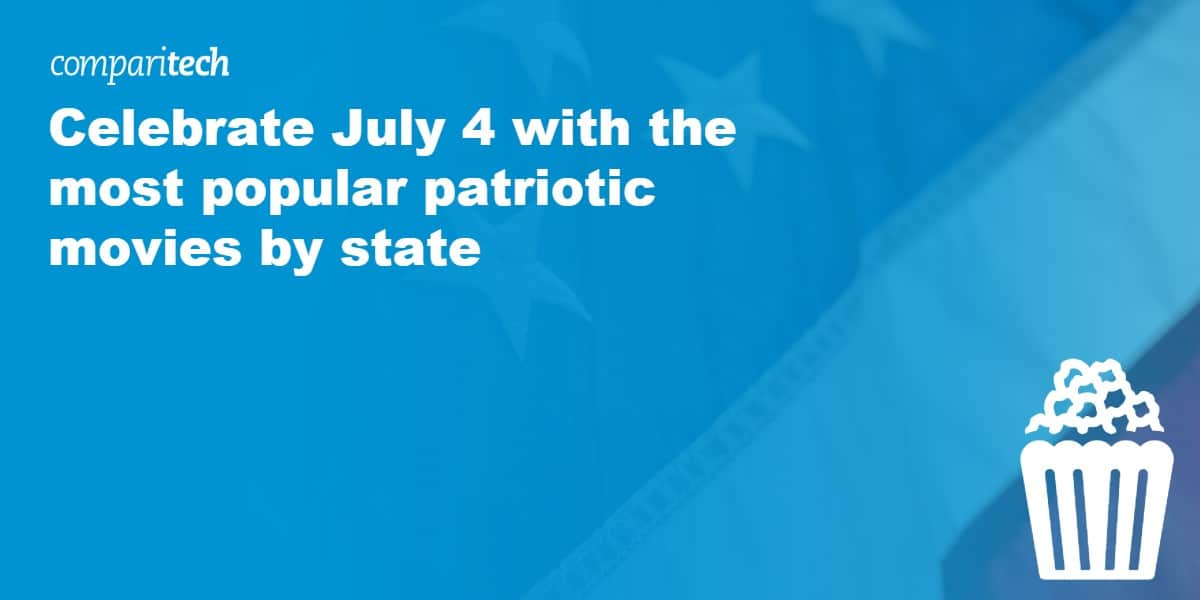 Celebrate July 4 with the most popular patriotic movies by state