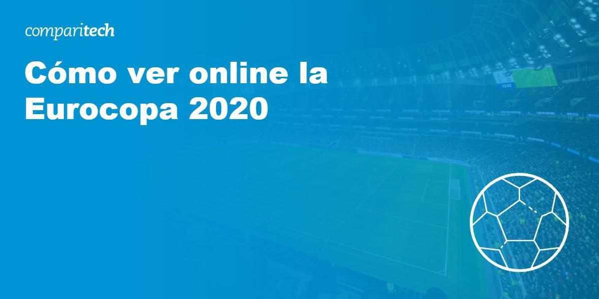 ver Eurocopa 2020 en directo online