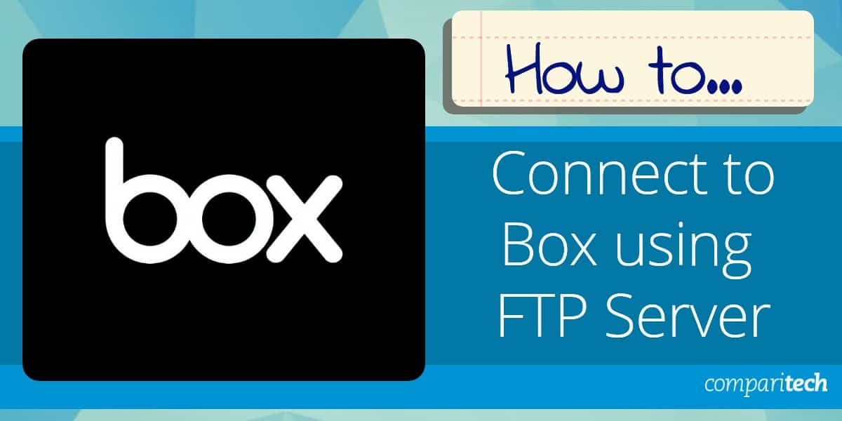 Connect to Box using FTP Server