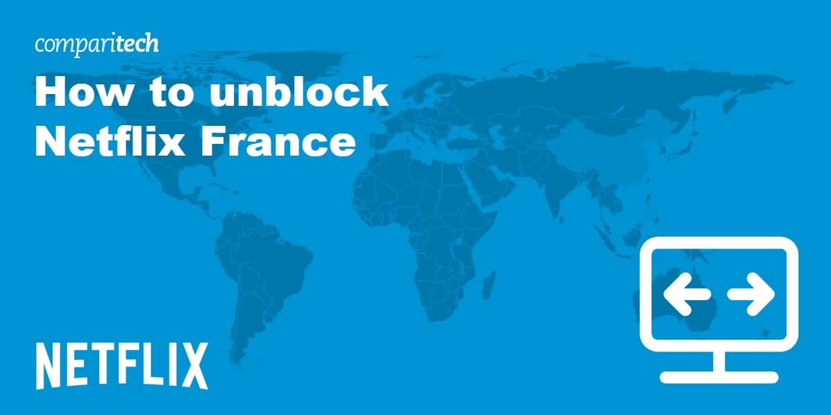 unblock Netflix France
