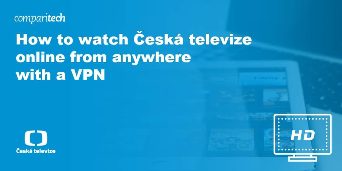 watch Česká televize online VPN