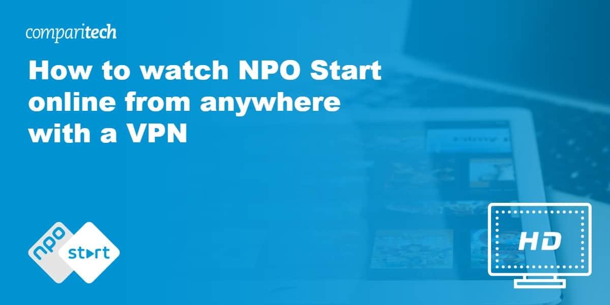 watch NPO Start online VPN