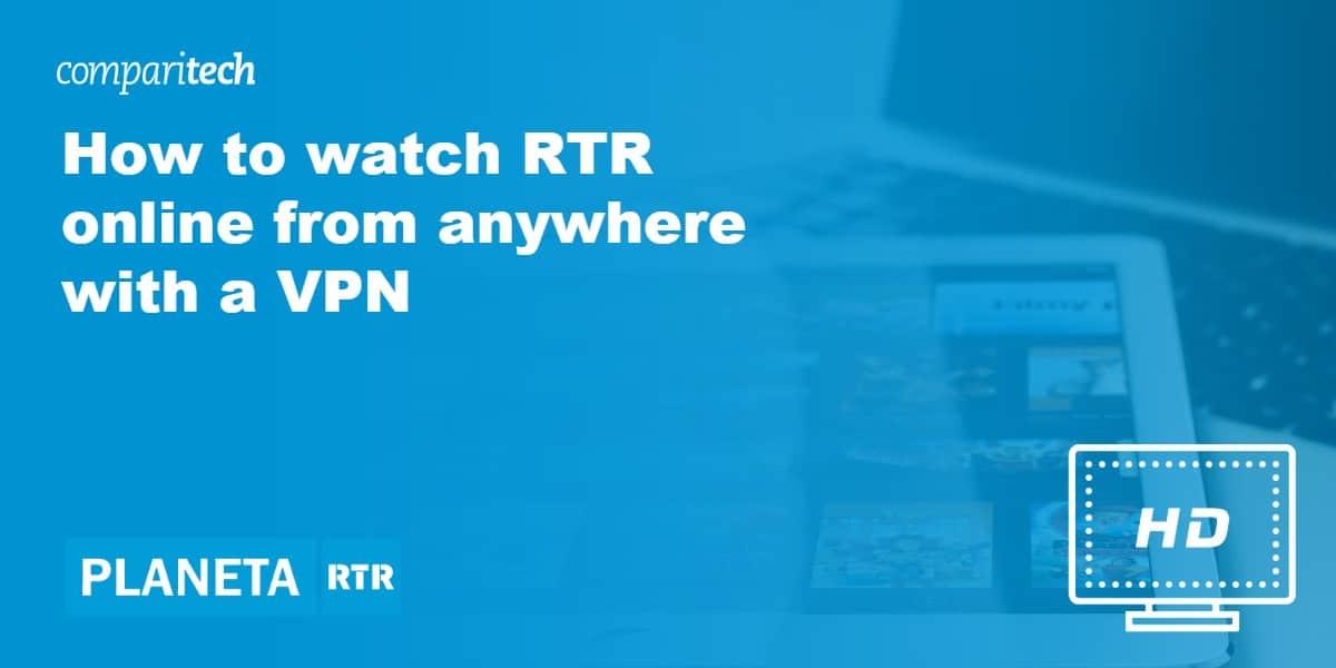 watch RTR online VPN