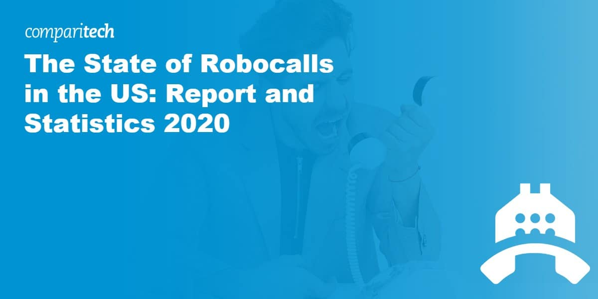 The State of Robocalls in the US_ Report and Statistics 2020 copy