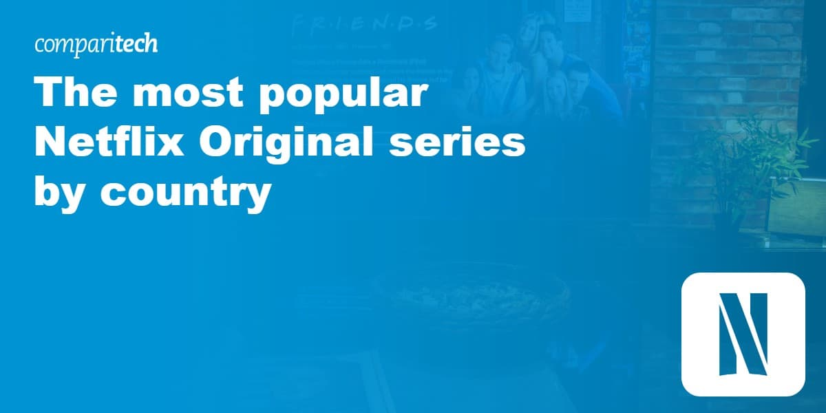 The most popular Netflix Original series by country