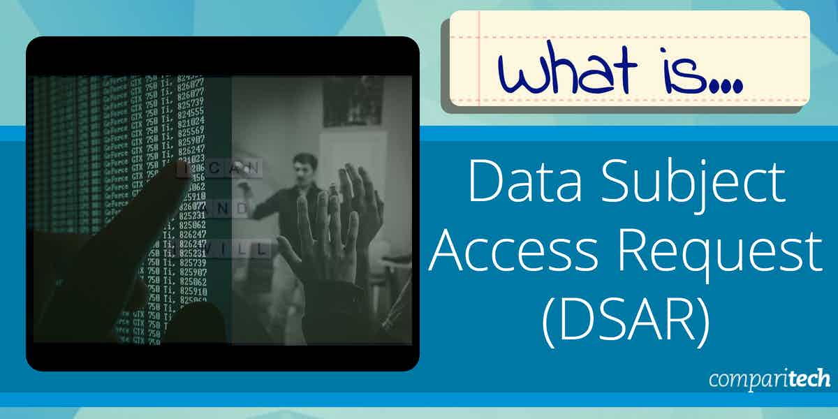 What is Data Subject Access Request DSAR