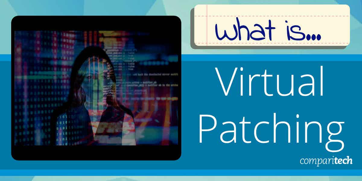 What is Virtual Patching