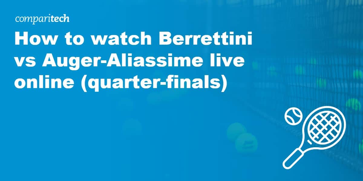 watch Berrettini vs Auger-Aliassime live online