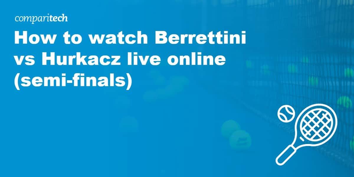watch Berrettini vs Hurkacz live online