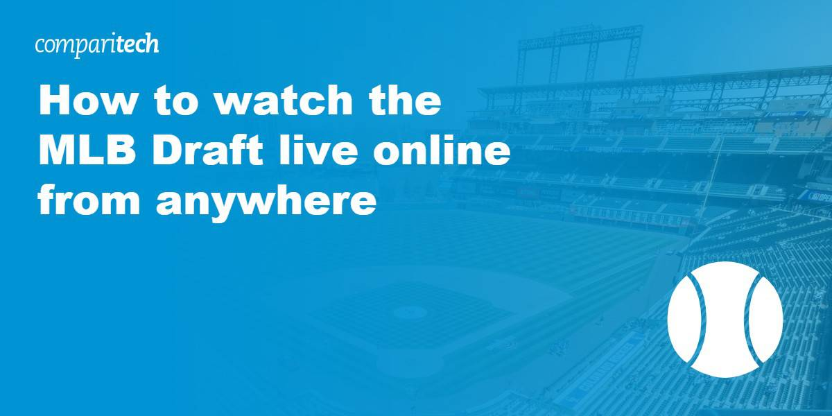 watch the MLB Draft live online
