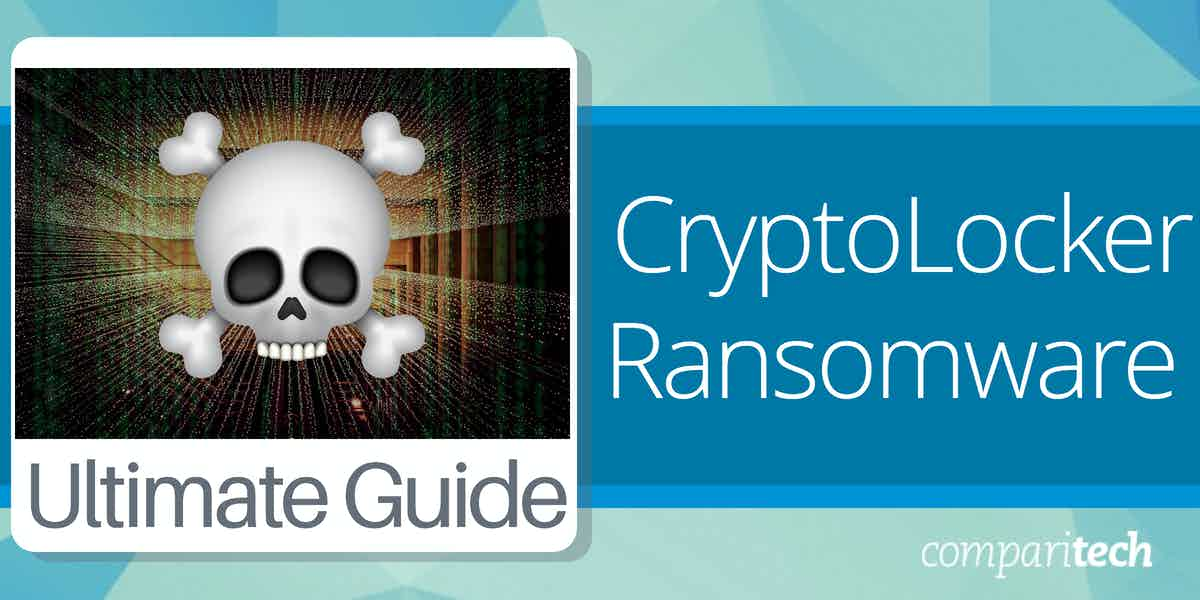 What is CryptoLocker ransomware and how to protect against it