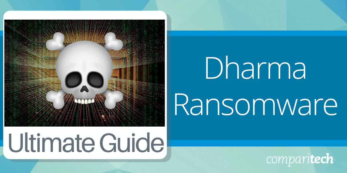 What is Dharma ransomware and how to protect against it