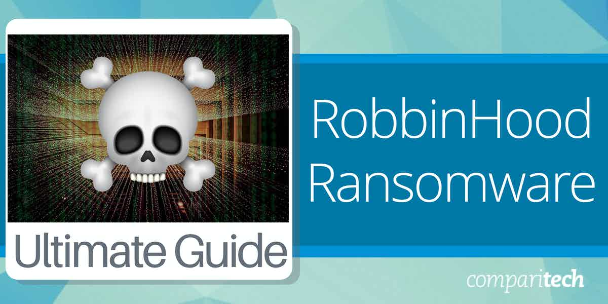 what is RobbinHood ransomware and how to protect against it