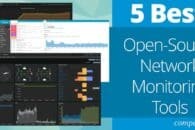 5 Best Open-Source Network Monitoring Tools in 2021