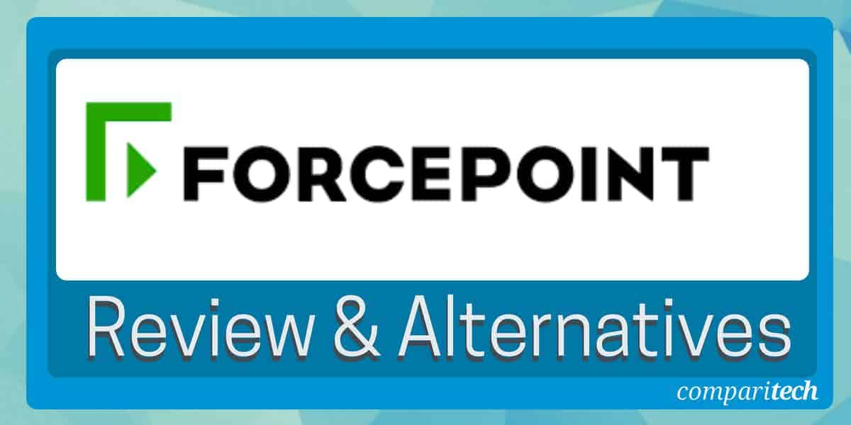 Forcepoint DLP Review and Best Alternatives