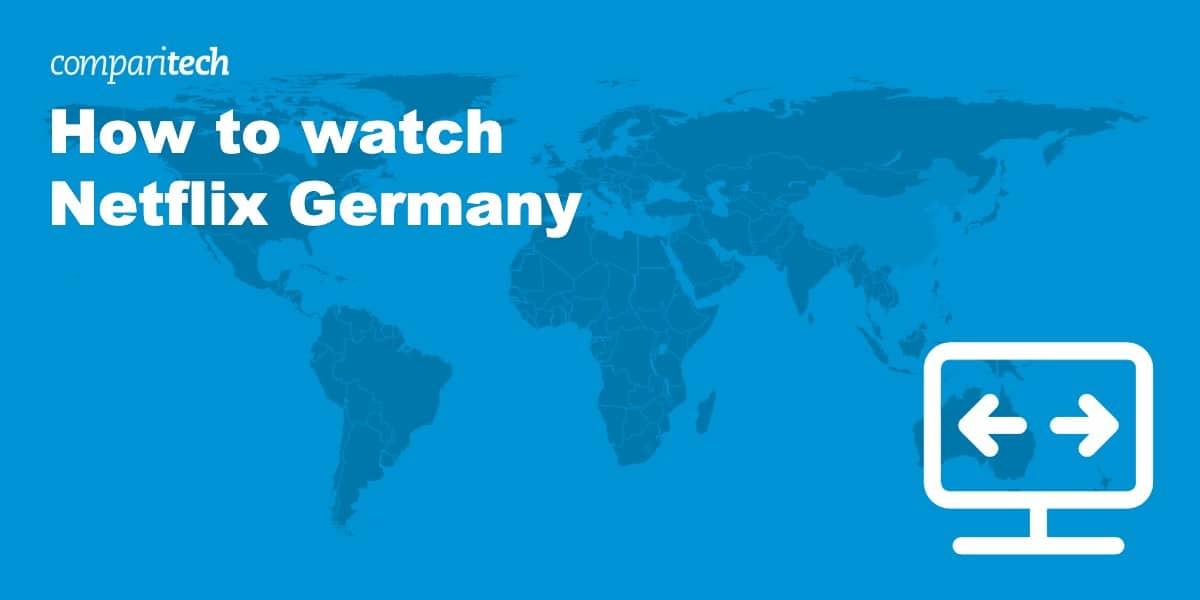 How to watch Netflix Germany