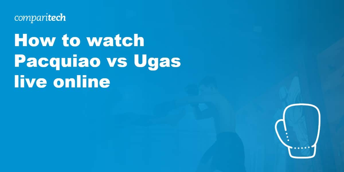 watch Pacquiao vs Ugas live online