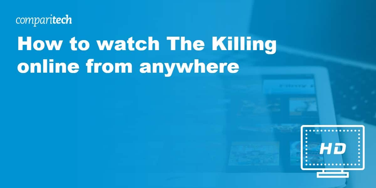 watch The Killing online from anywhere