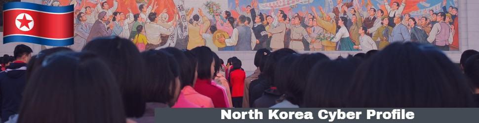 North Korea Cyber Profile