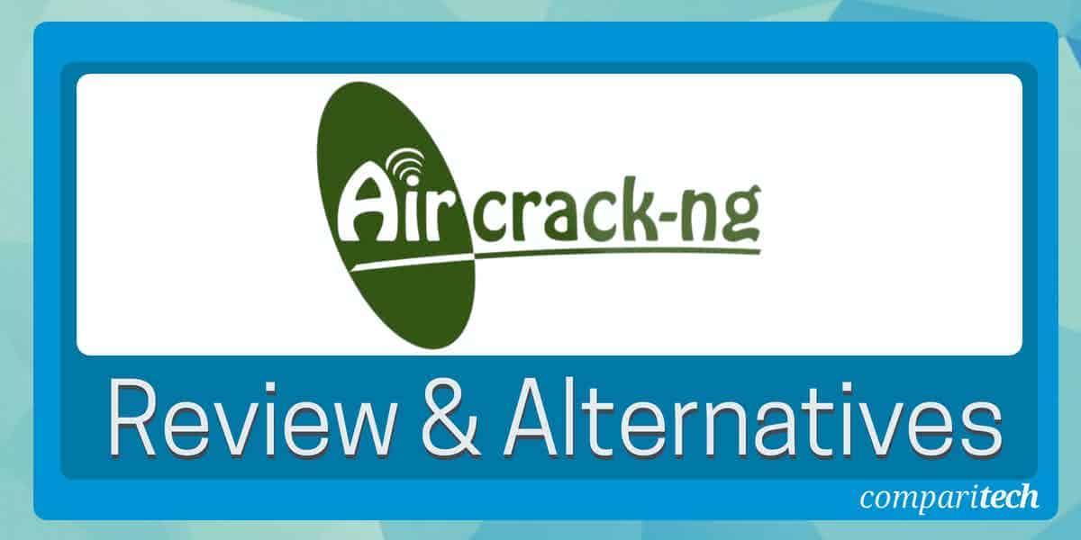 Aircrack-ng review and alternatives