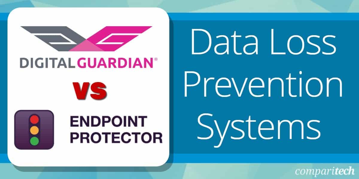 Digital Guardian vs Endpoint Protector