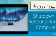 How to Shutdown or Reboot a Remote Computer