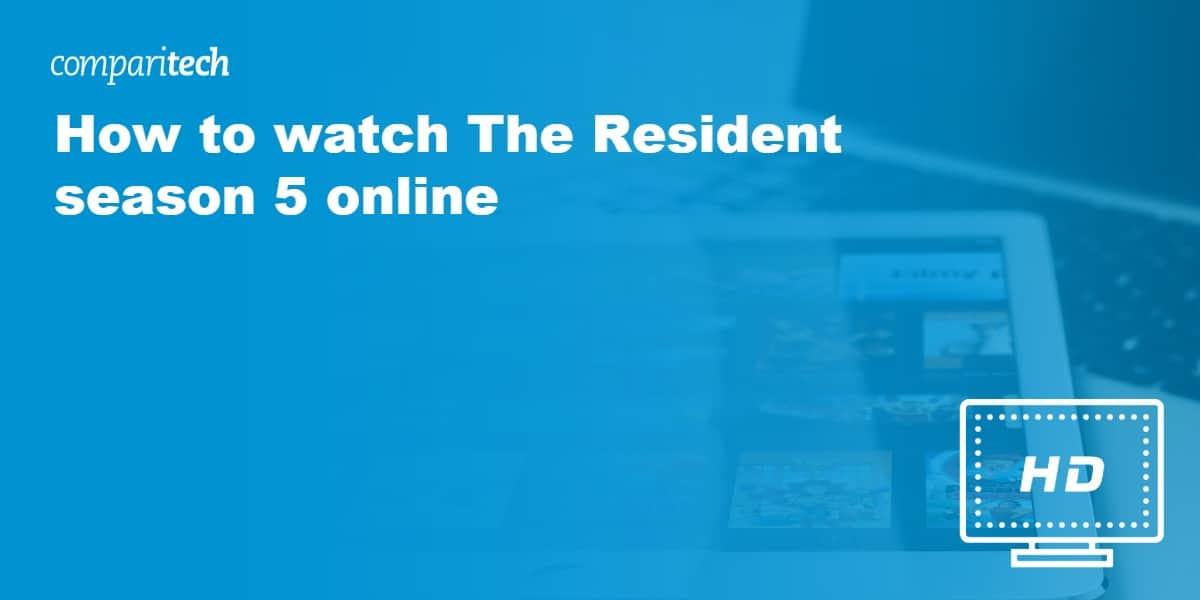 watch The Resident season 5 VPN