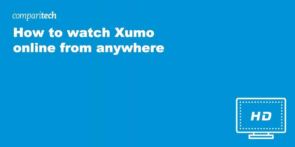 Watch Xumo online VPN