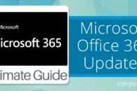 A Guide to Microsoft Office 365 Updates