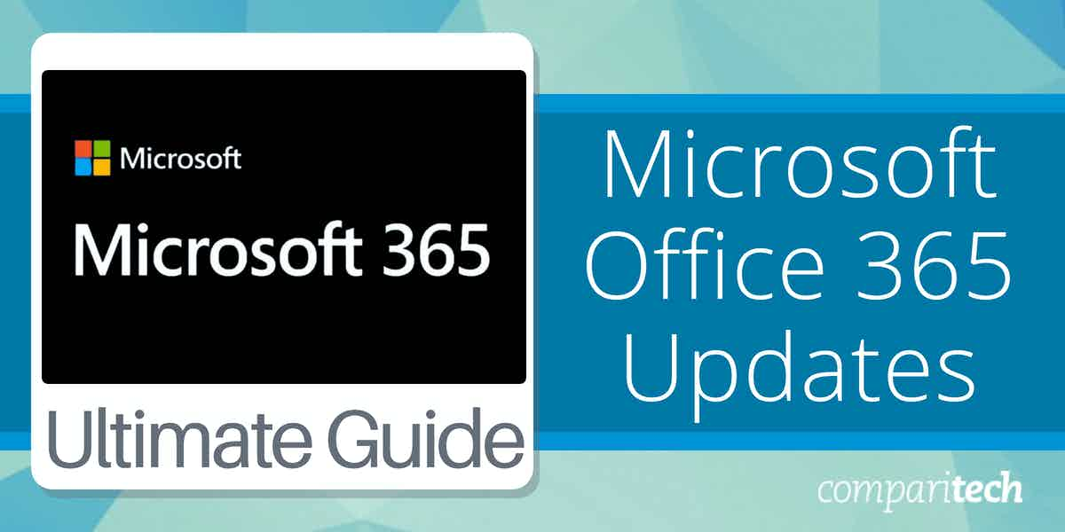 Microsoft Office 365 Updates Guide