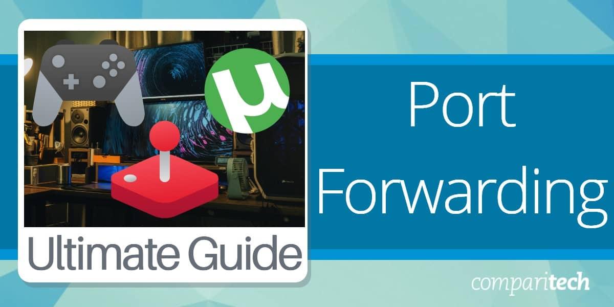 Port Forwarding Guide