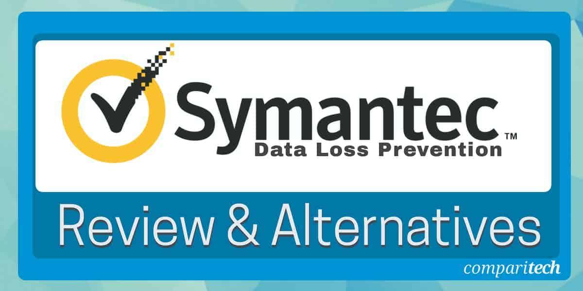 Symantec Data Loss Prevention Review and Alternatives
