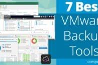 7 Best VMware Backup Tools