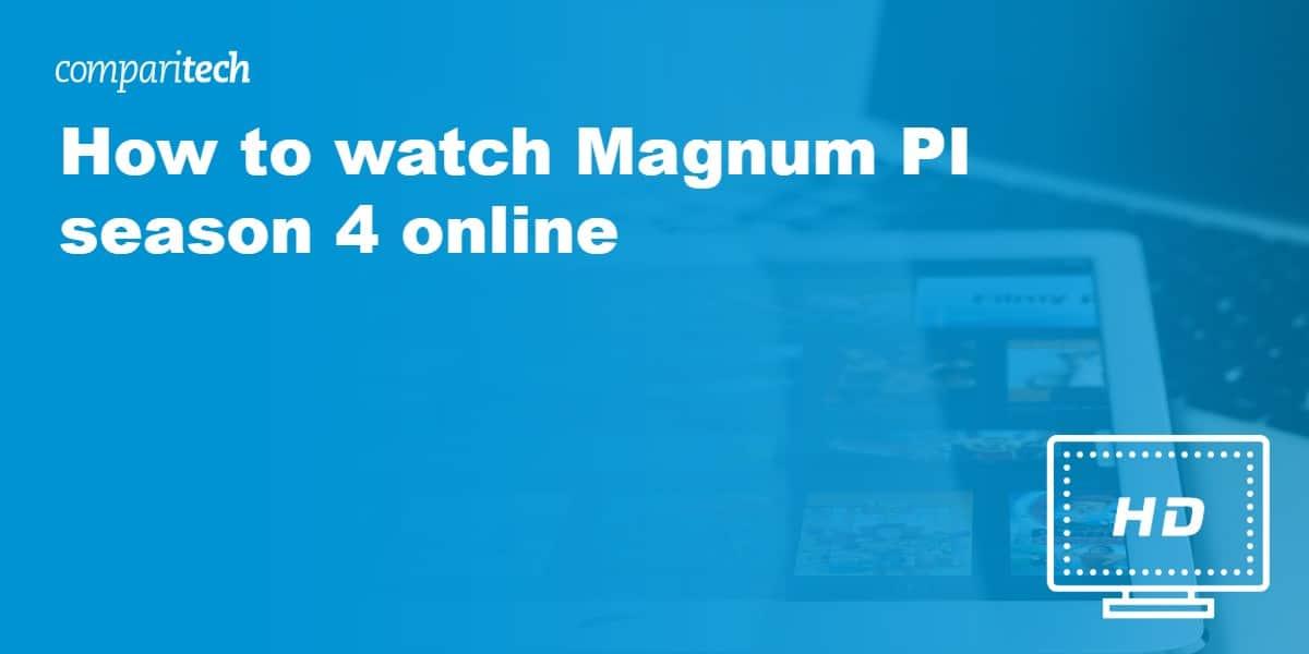watch Magnum PI season 4 live online