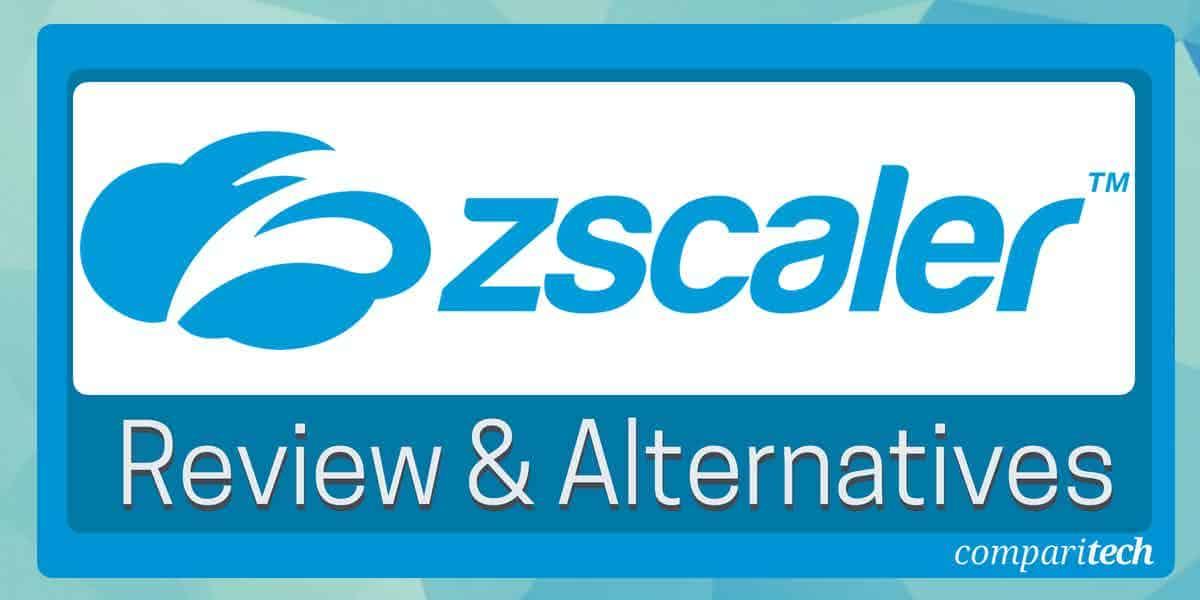 Zscaler DLP review including alternatives